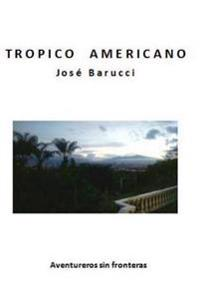 Tropico Americano
