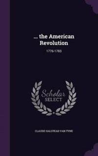 ... the American Revolution