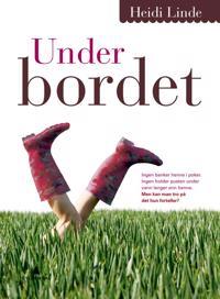 Under bordet - Heidi Linde | Inprintwriters.org