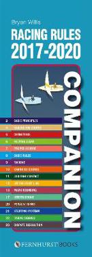 Racing Rules Companion 2017-2020: The Essential Compact Guide for All Racing Sailors Who Want to Win