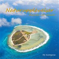 Naturupplevelser : äventyr och ansvar