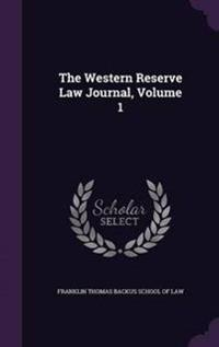 The Western Reserve Law Journal, Volume 1