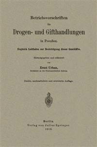 Betriebsvorschriften Fur Drogen- Und Gifthandlungen in Preuen