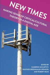 New Times: Making Sense of Critical