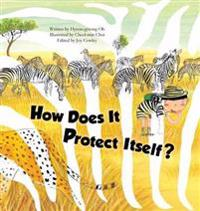 How Does It Protect Itself?: Animal Defenses