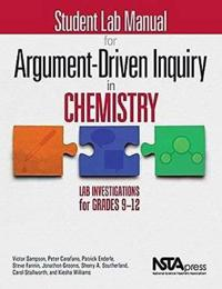 Student Lab Manual for Argument-Driven Inquiry in Chemistry