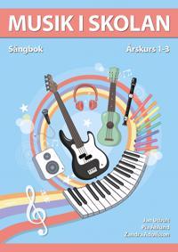 Musik i skolan Sångbok Årskurs 1-3