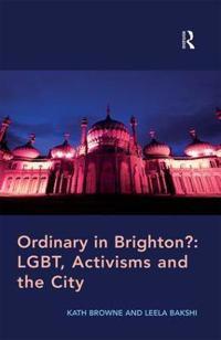 Ordinary in Brighton?