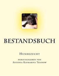 Bestandsbuch Der Hundezucht: Slim Edition, Fur CA. 100 Eintragungen