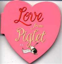 Love from Piglet
