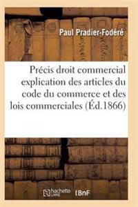 Precis de Droit Commercial Articles Du Code Du Commerce Et Des Lois Commerciales