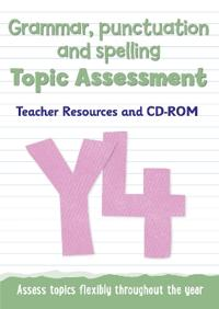 Year 4 Grammar, Punctuation and Spelling Topic Assessment