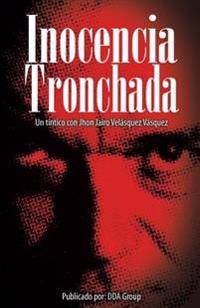 Inocencia Tronchada: Un Tintico Con Jhon Jairo Velasquez Vasquez