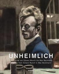 The Uncanny Home: Interiors by Edvard Munch to Max Beckmann