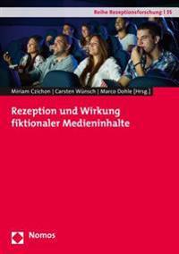 Rezeption Und Wirkung Fiktionaler Medieninhalte