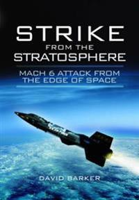 Strike from the Stratosphere