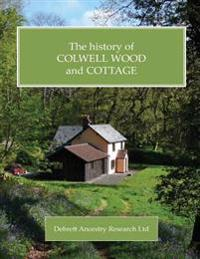 The History of Colwell Wood and Cottage