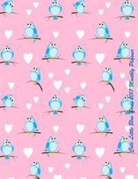 Cute Little Blue Birds 2017 Monthly Planner: 16 Month August 2016-December 2017 Academic Calendar with Large 8.5x11 Pages