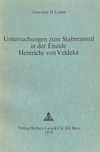 Untersuchungen Zum Stabreimstil in Der Eneide Heinrichs Von Veldeke