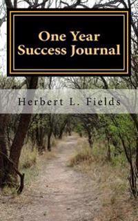 One Year Success Journal: Spirit, Mind, Body