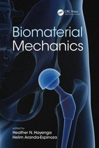Biomaterial Mechanics