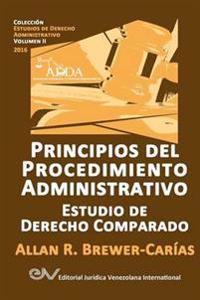 Principios del Procedimiento Administrativo. Estudio de Derecho Comparado