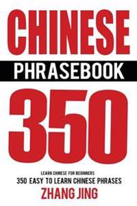 Chinese Phrase Book: Learn Chinese Quick and Easy with Chinese Phrases