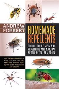 Homemade Repellents: Safe Organic Repellents to Keep Away Bugs Like Ants, Mosquitoes, Roaches, Flies, Spiders & Other Pests Indoors
