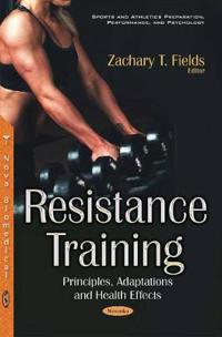 Resistance training - principles, adaptations & health effects