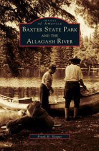 Baxter State Park and the Allagash River
