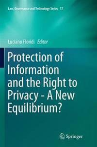 Protection of Information and the Right to Privacy