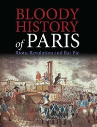 Bloody History of Paris