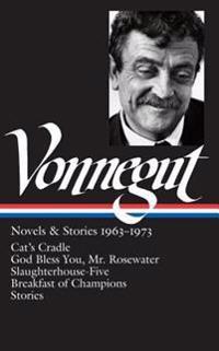Kurt Vonnegut: Novels & Stories 1963-1973 (Loa #216): Cat's Cradle / Rosewater / Slaughterhouse-Five / Breakfast of Champions