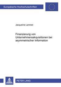 Finanzierung Von Unternehmensakquisitionen Bei Asymmetrischer Information