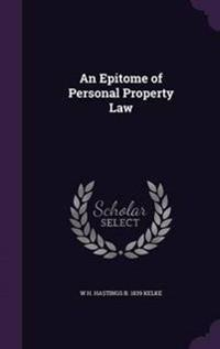 An Epitome of Personal Property Law