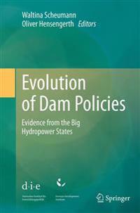 Evolution of Dam Policies