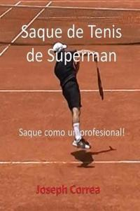 Saque de Tenis de Superman