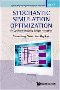 Stochastic Simulation Optimization