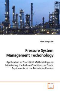 Pressure System Management Techonology