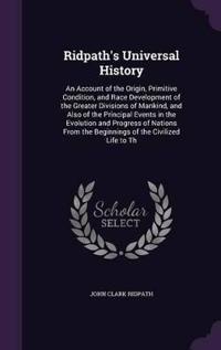 Ridpath's Universal History
