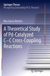 A Theoretical Study of Pd-catalyzed C-c Cross-coupling Reactions