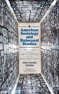 American Sociology and Holocaust Studies