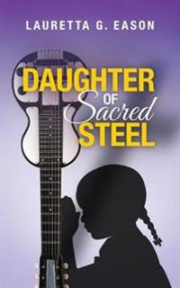 Daughter of Sacred Steel