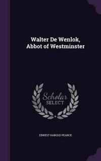 Walter de Wenlok, Abbot of Westminster