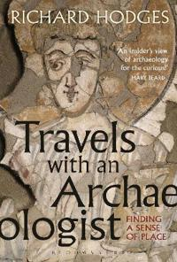 Travels with an Archaeologist: Finding a Sense of Place