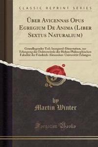 Uber Avicennas Opus Egregium de Anima (Liber Sextus Naturalium)