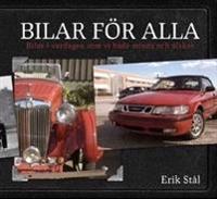 Bilar för alla : bilar i vardagen som vi både minns och älskar