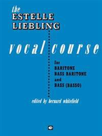 The Estelle Liebling Vocal Course: Baritone/Bass