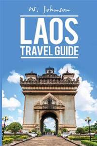 Laos: Laos Travel Guide