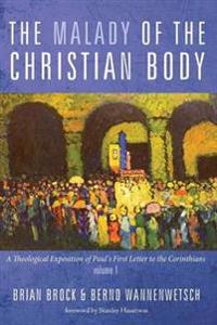 The Malady of the Christian Body